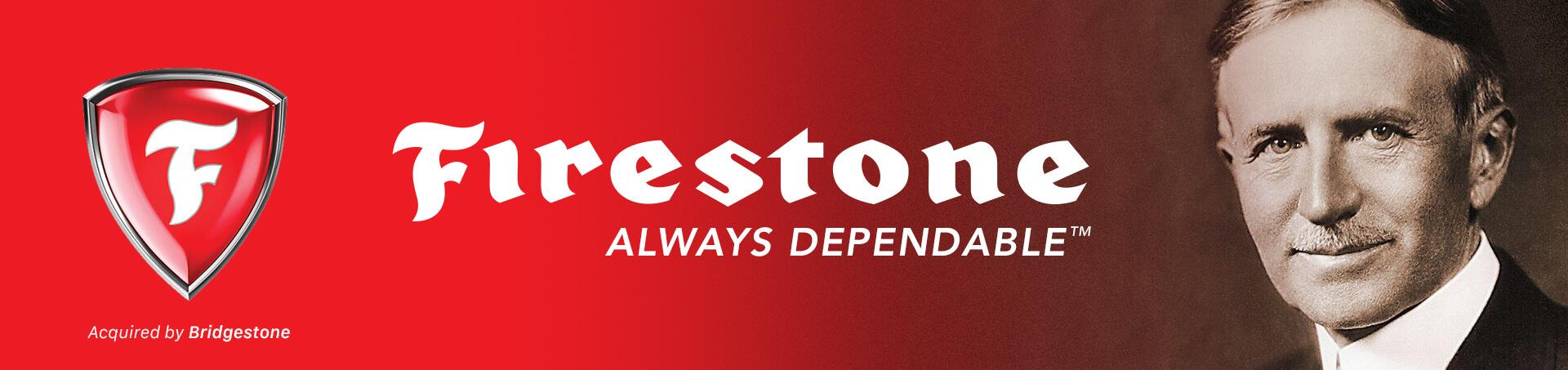Firestone always dependable