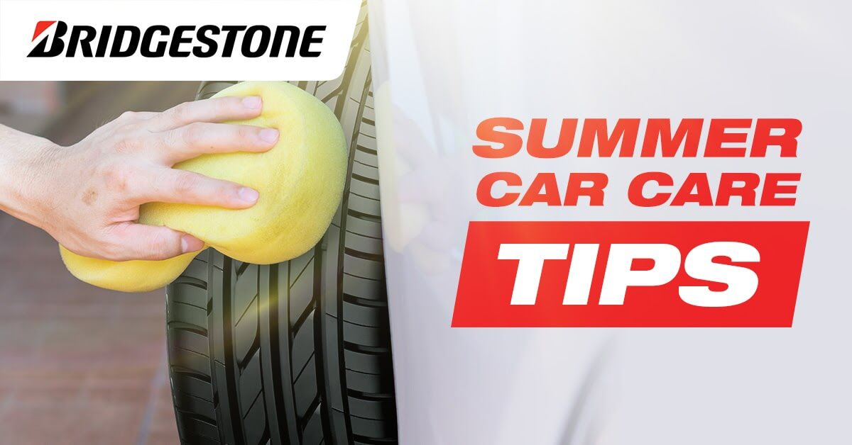 Summer Car Care Tips - Bridgestone Tires PH