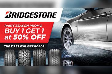 Buy 1, Get 2nd tire at 50% off, Bridgestone Rainy Season Promo