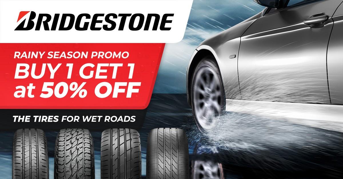 Buy 1 Get 1 at 50% Off Rainy Season Promo - Bridgestone Tires Philippines